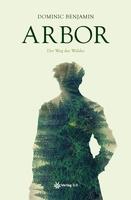 Buchcover Arbor - Der Weg des Waldes