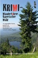 Krimi-Wanderführer Bayerischer Wald erscheint am 15. 9.